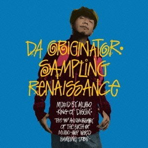 Da Originater - Sampling Renaissance - Mixed By Muro