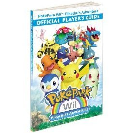 Pokepark: Pikachu's Adventure - Official Player's Guide