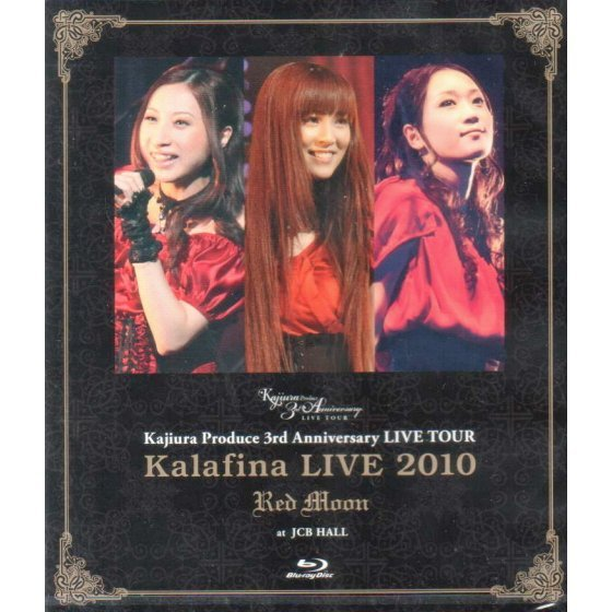 Kalafina Live 2010 Red Moon At JCB Hall