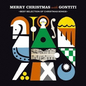 Merry Christmas With Gontiti - Best Selection Of Christmas Songs