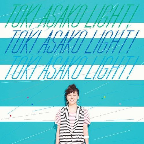 Toki Asako Light! - Cm & Cover Songs