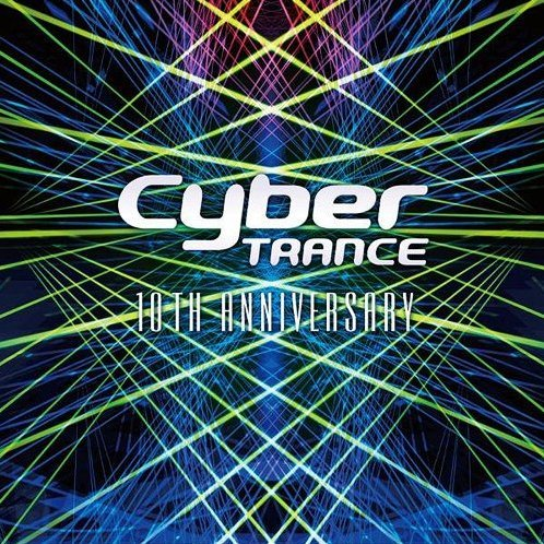 Cyber Trance 10th Anniversary
