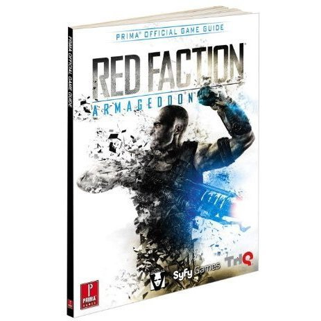 Red Faction: Armageddon: Prima Official Game Guide