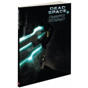 Dead Space 2: Prima Official Game Guide Limited Edition