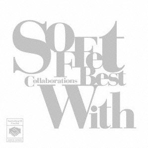 Soffet Collaborations Best - With