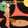 Elec Golden Best