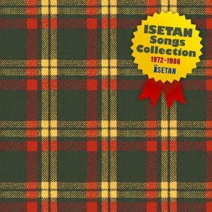 Isetan Songs Collection 1972-1986