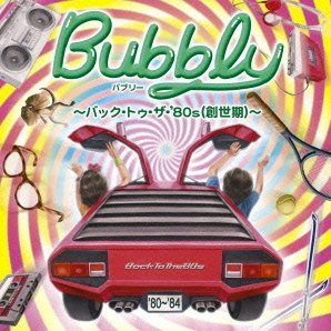 Bubbly - Back To The 80s Soseki