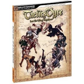 Tactics Ogre: Let Us Cling Together Official Strategy Guide