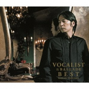 Vocalist & Ballade Best [CD+DVD Limited Edition Type B]