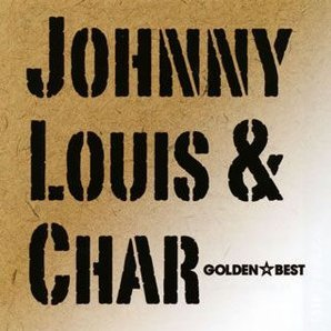 Golden Best Johnny, Louis & Char