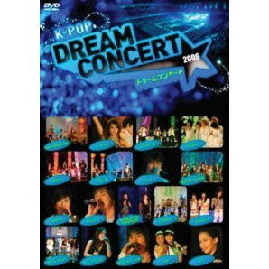 K-Pop Dream Concert 2006 [Limited Edition]