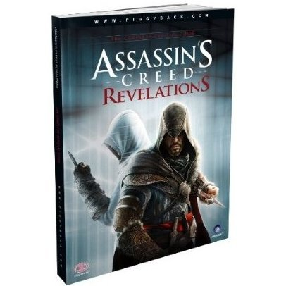 Assassin's Creed: Revelations: The Complete Official Guide