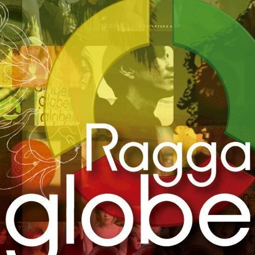 Ragga Globe - Beautiful Journey