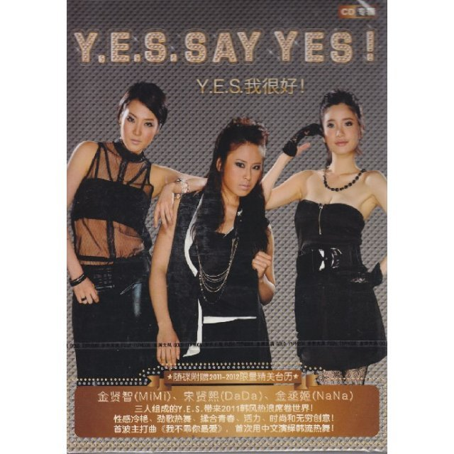 Y.E.S. Say Yes!