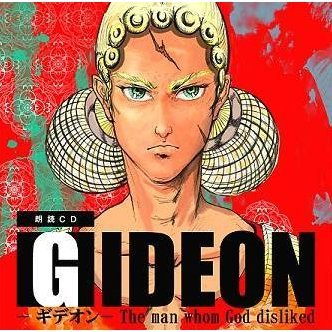 Gideon The Man Who God Disliked / Shosetsu Rodoku