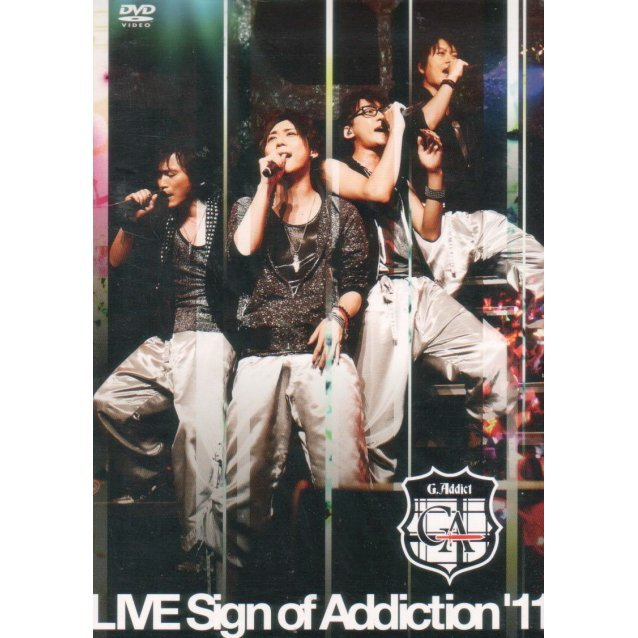 G.Addict Live Sign Of Addiction'11