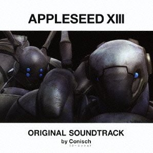 Appleseed XIII Soundtrack