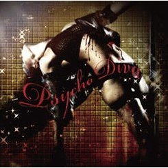 Psycho Diva [CD+DVD First Press Limited Edition]