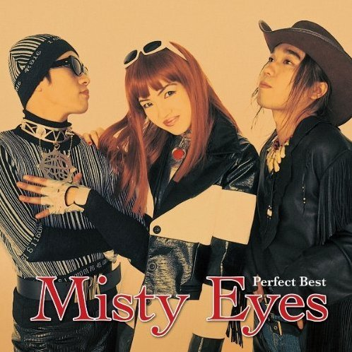 Misty Eyes The Perfect Best