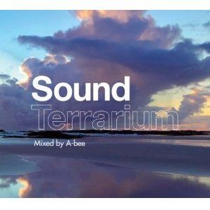 Sound Terrarium - Mixed By A-bee