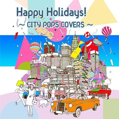 Happy Holidays - City Pops Covers