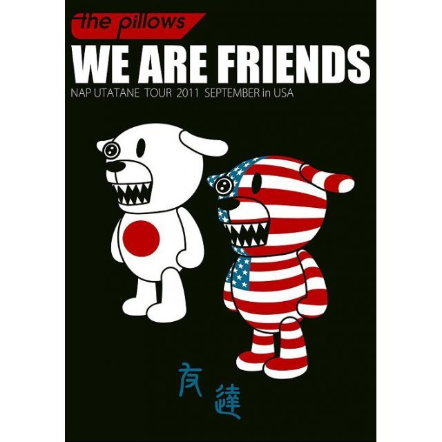 We Are Friends - Nap Utatane Tour 2011 September In USA