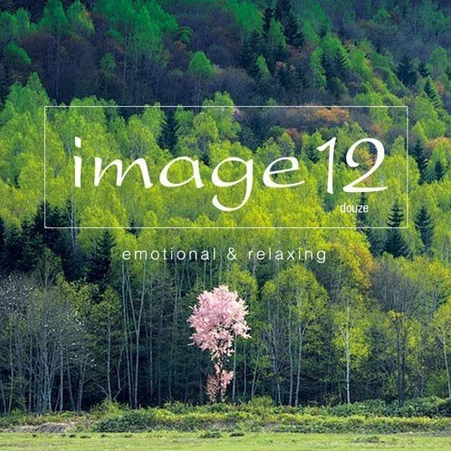 Image 12 Douze Emotional & Relaxing [Blu-spec CD]