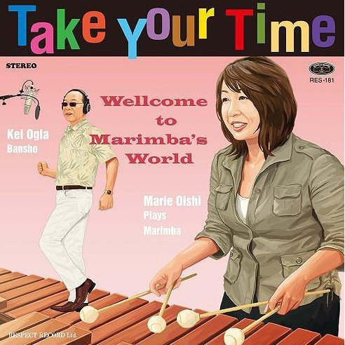 Take Your Time - Marimba No Seka Ni Yokoso