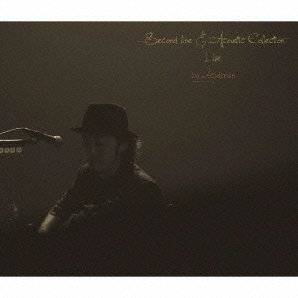 Second Line & Acoustic Live At Shibuya Koukaidou 20111013 [CD+DVD Limited Edition]