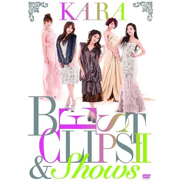 Kara Best Clips II & Shows [Limited Edition]