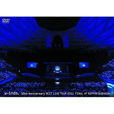 W-inds. Best Live Tour 2011 Final At Nippon Budokan