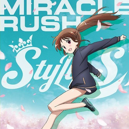 Miracle Rush (Saki Achiga Hen Episode Of Side-A Intro Theme)