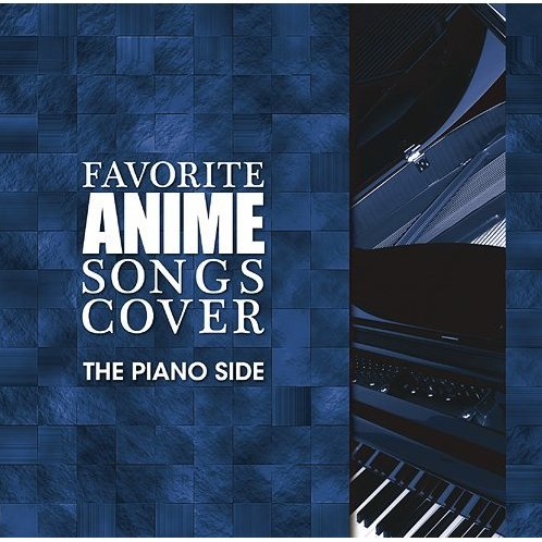 Favorite Anime Songs Cover The Piano Side