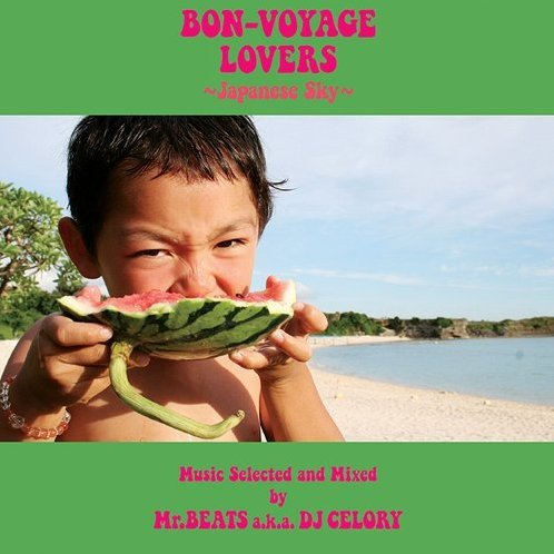 Bon-Voyage Lovers - Japanese Sky - Music Selected And Mixed By Mr.Beats A.K.A. DJ Celory [Mini LP]