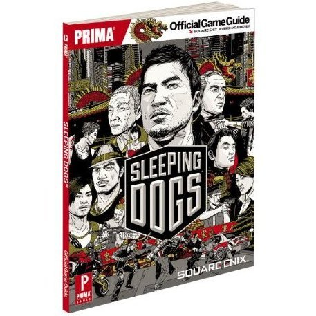 Sleeping Dogs: Prima Official Game Guide