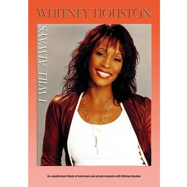 Whitney Houston: I Will Always (Unauthorized)