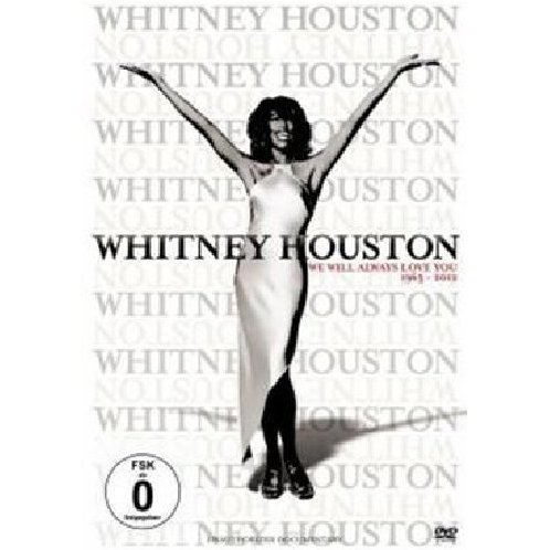 Whitney Houston: We Will Always Love You 1963-2012 (Unauthorized)