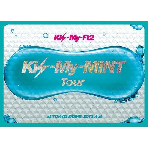Kis-my-mint Tour At Tokyo Dome 2012.4.8 [Limited Edition Jacket A]