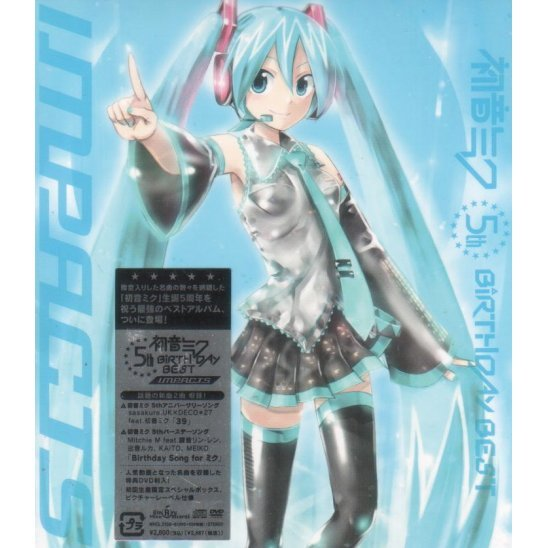 Miku Hatsune 5th Birthday Best - Impacts [CD+DVD]