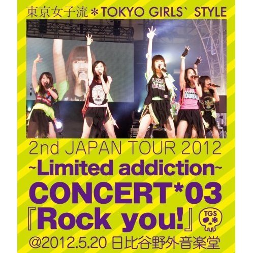 2nd Japan Tour 2012 Limited Addiction Concert 03 Rock You @2012.5.20 Hibiya Yagai Ongakudo
