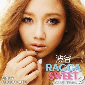 Shibuya Ragga Sweet Collection 2