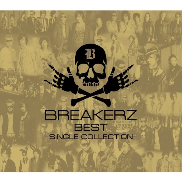 Breakerz Best Single Collection [Limited Edition Type B]