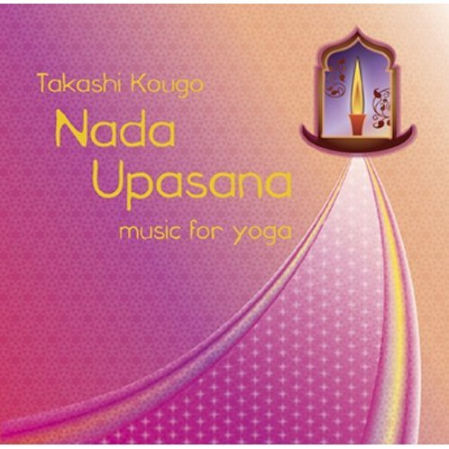 Nada Upasana Music For Yoga