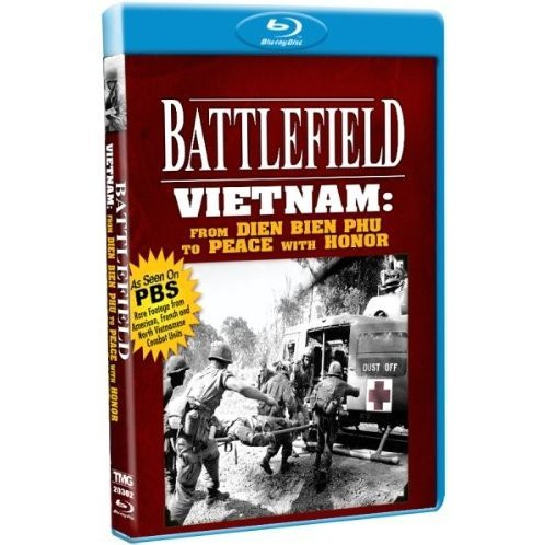 Battlefield - Vietnam: From Dien Bien Phu to Peace with Honor!