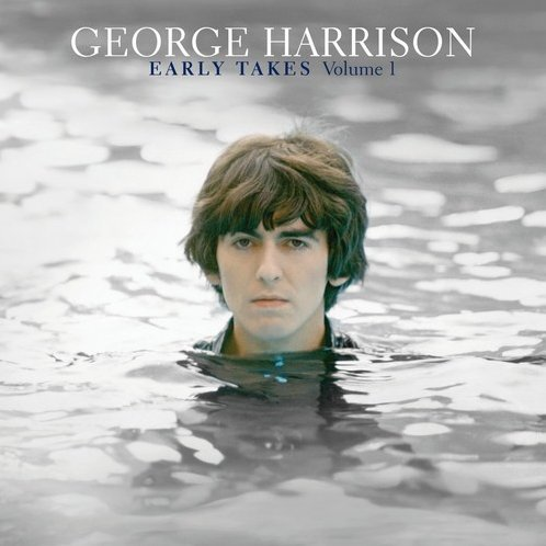 George Harrison: Vol. 1-Early Takes
