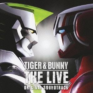 Tiger & Bunny The Live Original Soundtrack