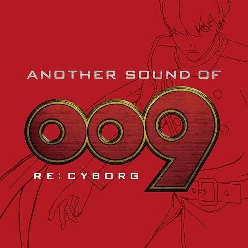 Another Sound Of 009 Re: Cyborg