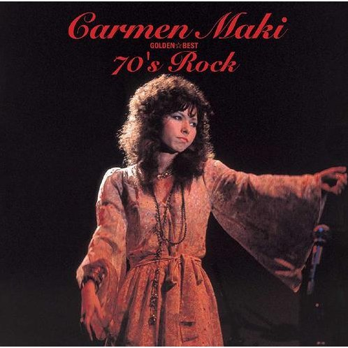 Golden Best Calmen Maki 70's Rock [Limited Edition]