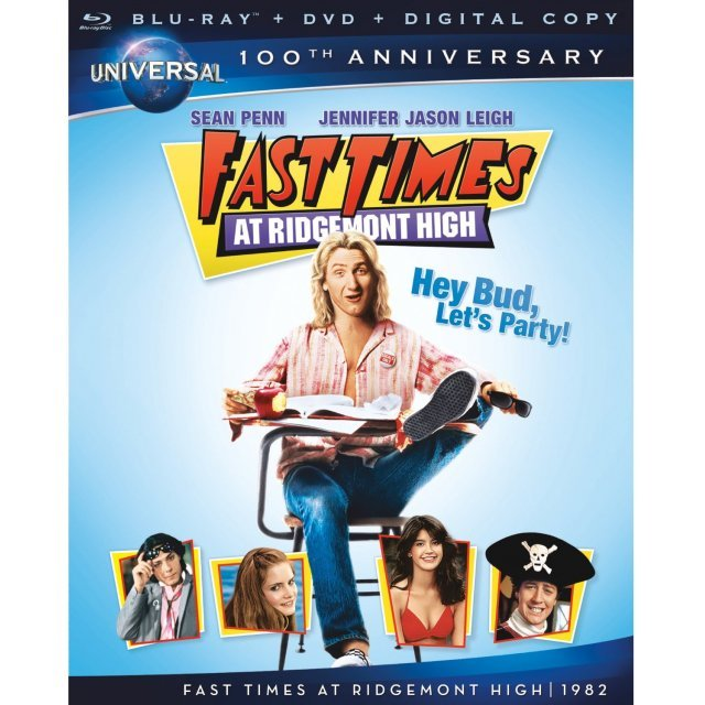 Fast Times At Ridgemont High (Universal's 100th Anniversary)